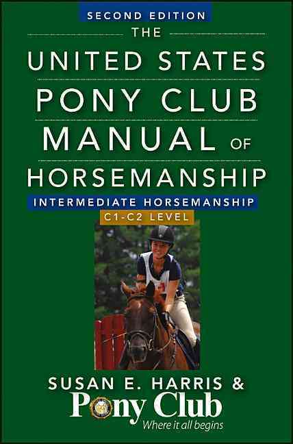 The United States Pony Club Manual of Horsemanship By Harris, Susan E.